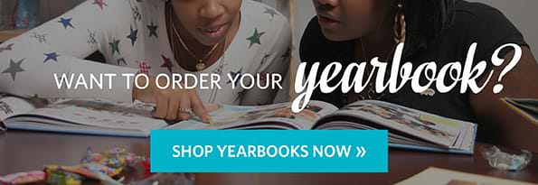 Want to order your yearbook? Shop Yearbooks Now